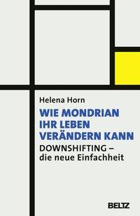 Wie Mondrian ihr Leben verändern kann
