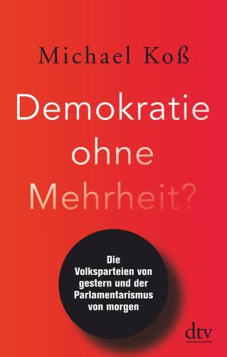 Demokratie ohne Mehrheit