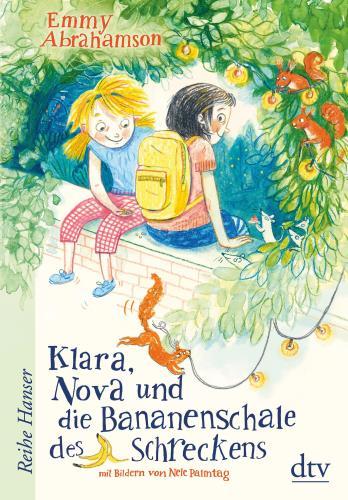 Klara, Nova und die Bananenschale des Schreckens