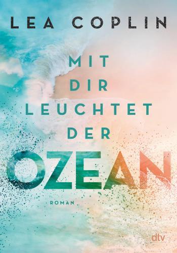 Mit dir leuchtet der Ozean