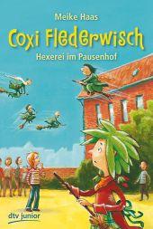 Coxi Flederwisch - Hexerei im Pausenhof