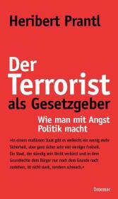 Der Terrorist als Gesetzgeber