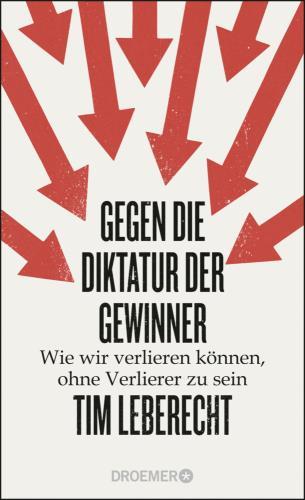 Gegen die Diktatur der Gewinner
