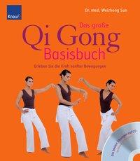 Das große Qi Gong-Basisbuch