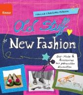 Old Stuff, new Fashion