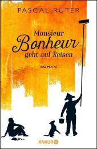Monsieur Bonheur geht auf Reisen