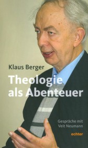 Die Theologie als Abenteuer