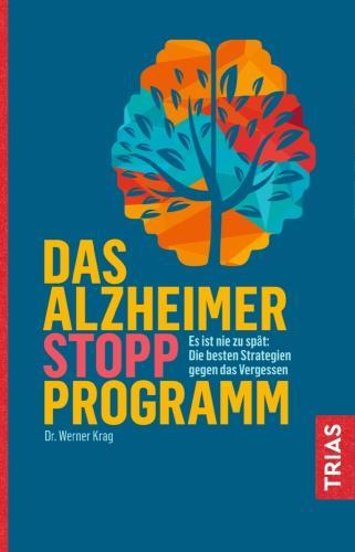 Das Alzheimer-Stopp-Programm