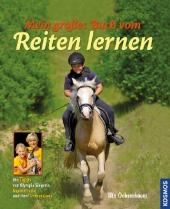 Mein großes Buch vom Reitenlernen