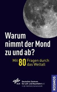 Warum nimmt der Mond zu und ab?