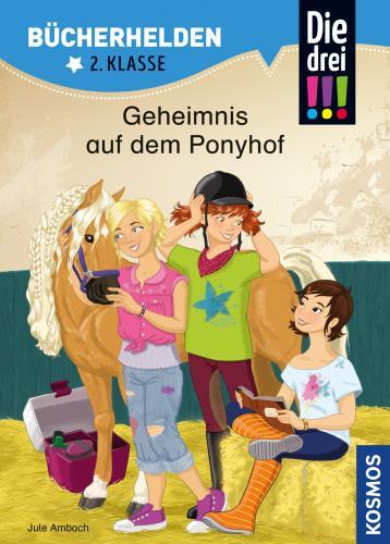 Cover des Mediums: Die drei !!!, Geheimnis auf dem Ponyhof