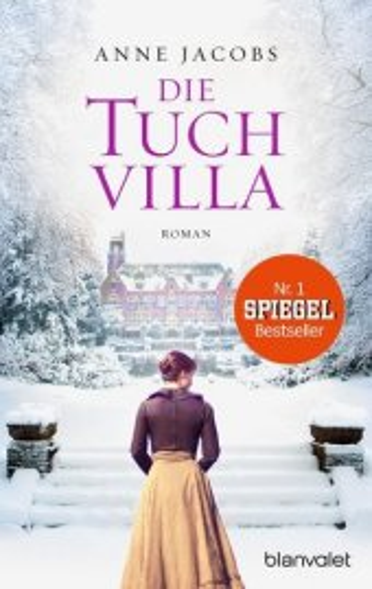Cover des Mediums: Tuchvilla-Saga [01] - Die Tuchvilla