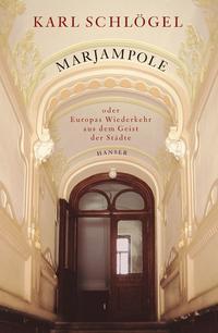 Marjampole oder Europas Wiederkehr aus dem Geist der Städte
