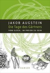 Die Tage des Gärtners