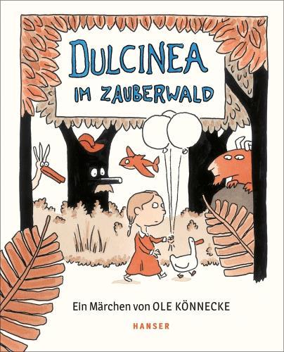 Dulcinea im Zauberwald