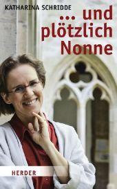 ... und plötzlich Nonne