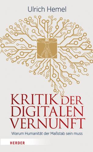 Kritik der digitalen Vernunft