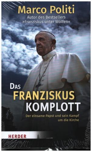Das Franziskus-Komplott