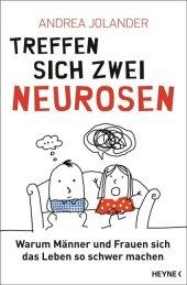 Treffen sich zwei Neurosen