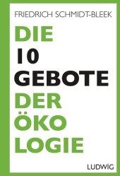 Die 10 Gebote der Ökologie