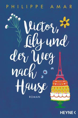 Victor, Lily und der Weg nach Hause