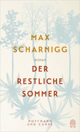 Cover des Mediums: Der restliche Sommer