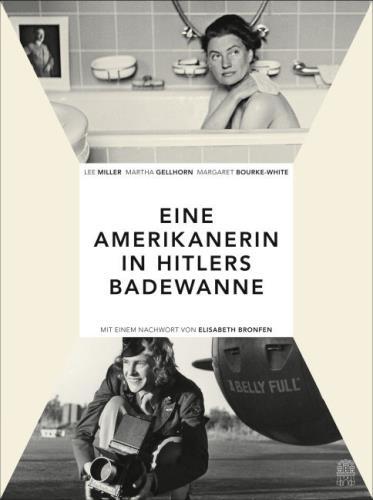 Eine Amerikanerin in Hitlers Badewanne