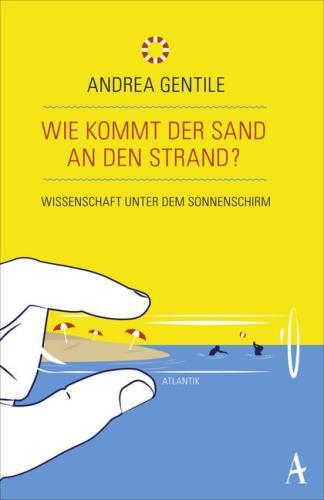 Wie kommt der Sand an den Strand?