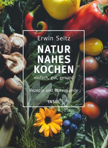 Naturnahes Kochen