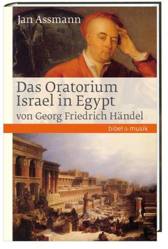 Das Oratorium Israel in Egypt