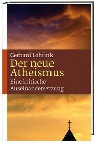 Der neue Atheismus