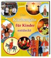Das Kirchenjahr für Kinder entdeckt