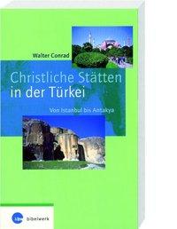 Christliche Stätten in der Türkei