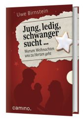 Jung, ledig, schwanger sucht ...