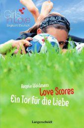 Love Scores - Ein Tor für die Liebe