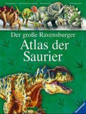 Coverbild Der große Ravensburger Atlas der Saurier