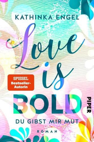 Love is bold