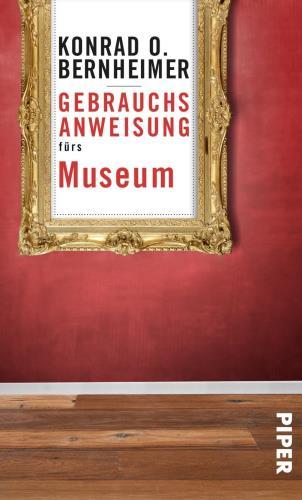 Gebrauchsanweisung fürs Museum