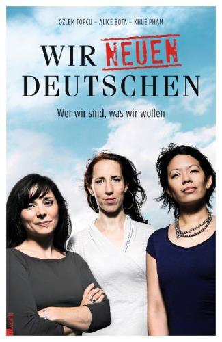 Wir neuen Deutschen