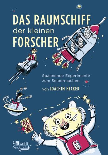 Das Raumschiff der kleinen Forscher