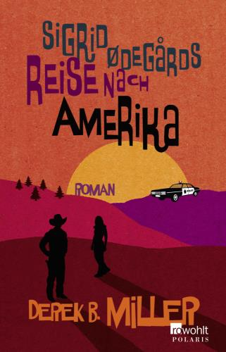 Sigrid Odegards Reise nach Amerika