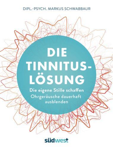 Die Tinnitus-Lösung