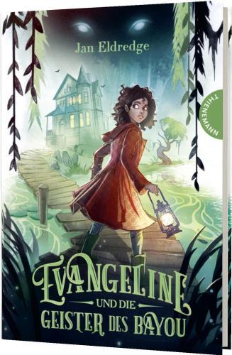 Evangeline und die Geister des Bayou