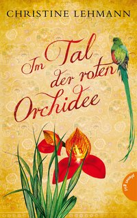 Im Tal der roten Orchidee