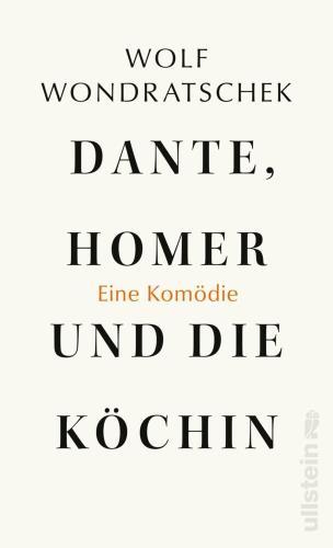 Dante, Homer und die Köchin