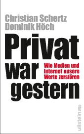 Privat war gestern