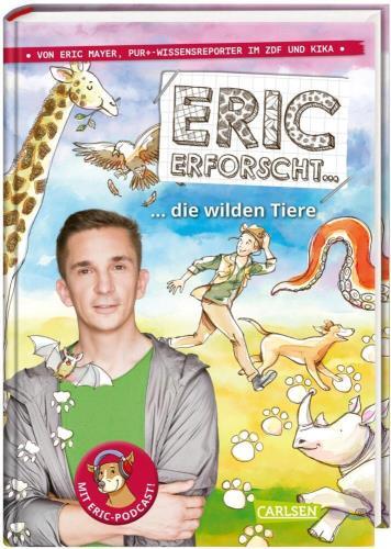 Eric erforscht ... die wilden Tiere