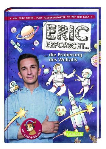 Eric erforscht ... die Eroberung des Weltalls