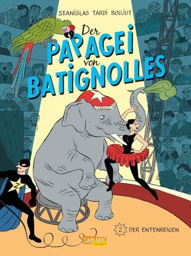 Der Papagei von Batignolles - 2. Der Entenregen