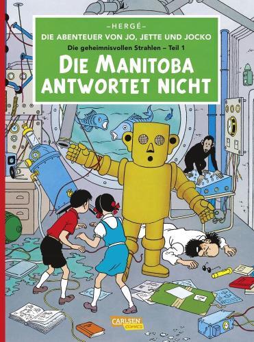 Die Abenteuer von Jo, Jette und Jocko. Die geheimnisvollen Strahlen - 1. Die Manitoba antwortet nicht